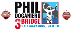 Phil Doganiero 3 Bridge Half Marathon/5K/1 Mile Fun Run-Walk