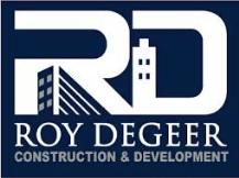 Roy Degeer Construction & Development
