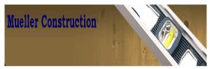 Mueller Construction LLC