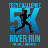 Teen Challenge 5K River Run and Walk With Hope