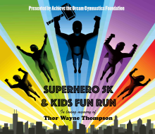 Super Hero 5K and Kids Fun Run