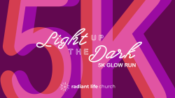 Light Up the Dark 5k - Glow Run - Canceled