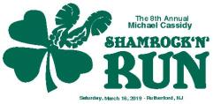 8th Annual Michael Cassidy Shamrock 'N' Run 5k