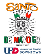 Santo de Mayo 5K presented by the University of Houston - Downtown