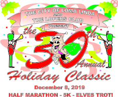 30th Annual City of Loma Linda Holiday Classic Half Marathon and 5K