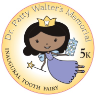 Patty Walter Memorial Tooth Fairy 5K