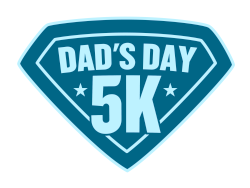 Dad's Day 5K, 3K & 1K Kids Run/Walk