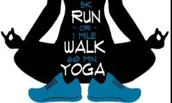 Fund a Life 5K Run/1 Mile Walk + Yoga
