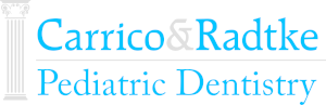 Carrico & Radtke Pediatric Dentistry