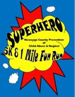 Super Hero 1 Mile Fun Run
