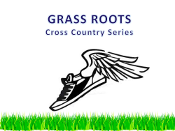 Grass Roots (all 4 races online discount registration)