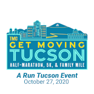 TMC Get Moving Tucson Half-Marathon & 5k: Now Virtual