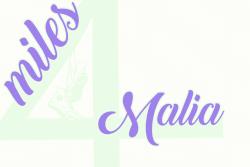 Miles 4 Malia