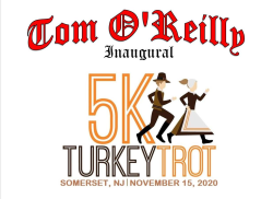 Tom O'Reilly 'Inaugural' Turkey Trot 5k, Presented by Raritan Valley Road Runners