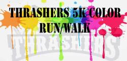 Thrashers 5K Color Run/Walk