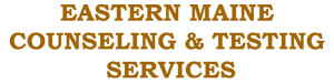 Eastern Maine Counseling & Testing Services
