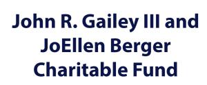 John R. Gailey III and JoEllen Berger Charitable Fund