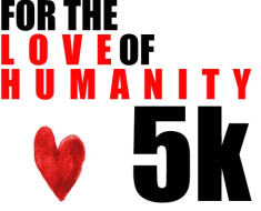 For the Love of Humanity 5K