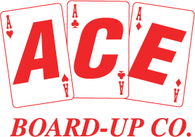 Ace Board Up Company