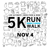 Live Ultimate Seed Food & Wine 5K Run/Walk