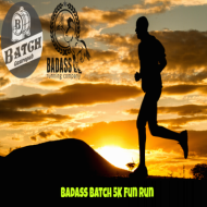 Badass Batch 5K Run & Free Drink Social