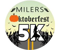 MILERS' OKTOBERFEST 5k and 1 Mile Fun Run
