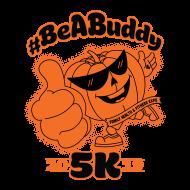 #Be A Buddy 5K