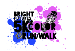 Bright Futures 5K Color Run/Walk & 1 Mile Kids Run
