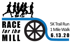Race For the Mill 5K Run and Walk-Cancelled
