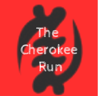 The Cherokee Run