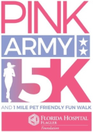 Pink Army 5K Run and 1 Pet Friendly Mile Walk