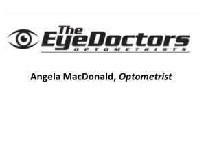 The EyeDoctors, Angela MacDonald, OD