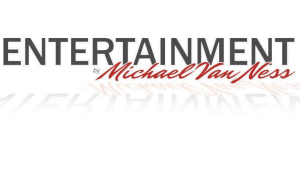 Entertainment by Michael VanNess