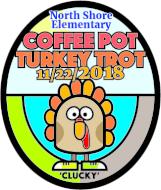 North Shore Elementary School Coffee Pot Turkey Trot