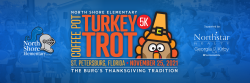 The Coffee Pot Turkey Trot - Presented by North Shore Elementary