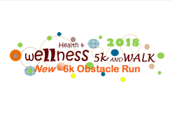 Health & Wellness 5k, 6k Obstacle Course & Walk