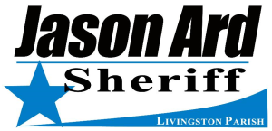 Jason Ard, Livingston Parish Sheriff