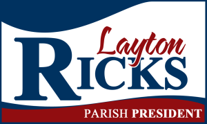 Layton Ricks, Livingston Parish President