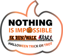 Nothing Is Impossible Halloween 5K Trick or Trot