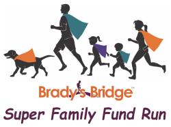 Brady's Bridge Super Family Fund Run