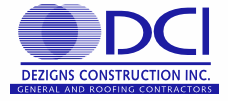 Dezigns Construction Inc., General and Roofing Contractors