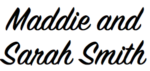Maddie and Sarah Smith