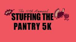 10th Annual Stuffing the Pantry 5k Run/Walk