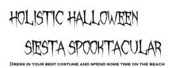 Holistic Halloween Siesta Spooktacular