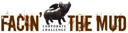 Facin' the Mud Corporate Challenge