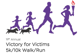 Victory for Victims VIRTUAL 5K/10K Kids Fun Run & 1-Mile Friendly Dog Walk