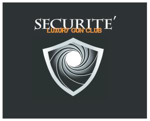Securite' Luxury Gun Club