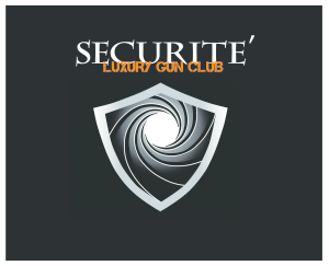 Securite' Luxury Gun Club