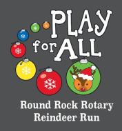 Round Rock Rotary Reindeer Run