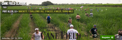 Cane Field Classic Rows of Hell 2 Mile